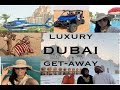 Dubai Luxury Travel Vlog | What to Do In Dubai | Best Vacation Ever!!
