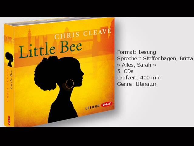 Chris Cleave: Little Bee, gelesen von Britta Steffenhagen, Sarah Alles u.v.a.