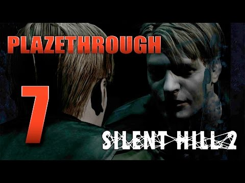Plazethrough: Silent Hill 2 (Part 7) FINAL