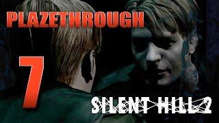 Plazethrough: Silent Hill 2 (Part 7) FINAL
