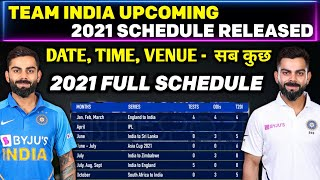 Indian Cricket Team Upcoming Series 2021 | Team India 2021 Schedule, Team India Upcoming Series 2021