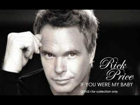 Rick Price - If You Were My Baby