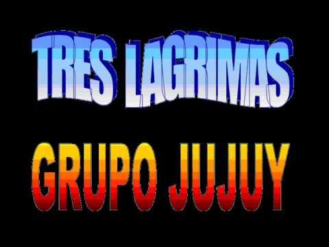 Tres Lagrimas - Grupo Ju Juy