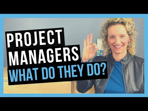 What Does a Project Manager Do [THE ROLE OF THE PM]