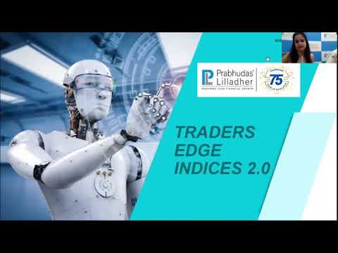 Trader's Edge 2.0 Index Algorithm, a proprietary trading product of Prabhudas Lilladher Pvt Ltd.