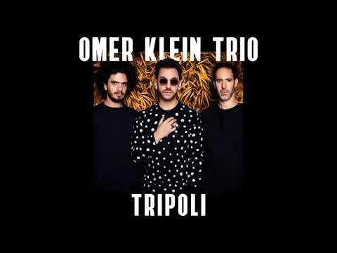 Omer Klein Trio - Tripoli