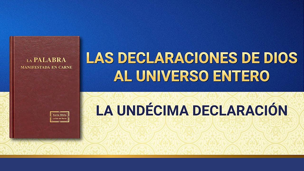 La Palabra de Dios   Las declaraciones de Dios al universo entero (La undécima declaración)