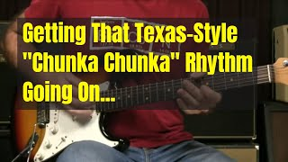 Blues Rhythm Guitar Lesson - Those Texas-Style Heavy-Handed Riffs - How And What (Live)