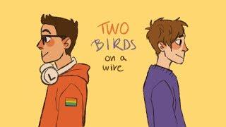 Two Birds [Boyf Riends PV - Be More Chill]