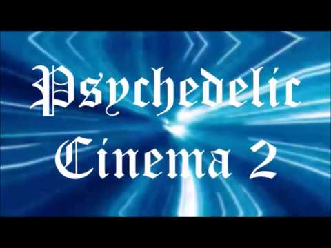 Psychedelic Cinema 2 - April 23, 2016