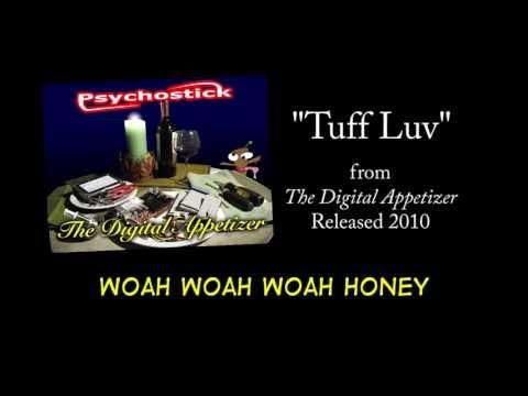 Tuff Luv + LYRICS [Official] by PSYCHOSTICK