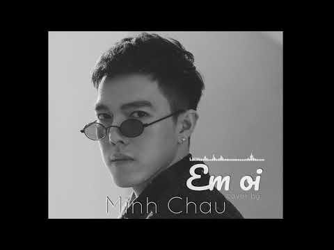 [Audio Official] Em Ơi - Vũ Cát Tường   Minh Châu Nguyễn