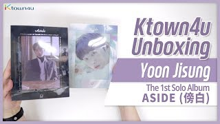 Unboxing YOON JISUNG 1st Solo Album [Aside] Wanna One ワナワン 워너원 윤지성 언박싱 Kpop Ktown4u