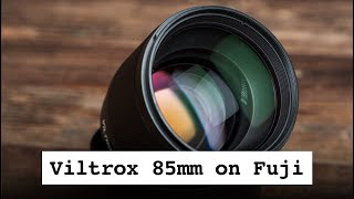 Viltrox 85mm 1.8 comprehensive, early review & comparison to Fuji 90mm f2