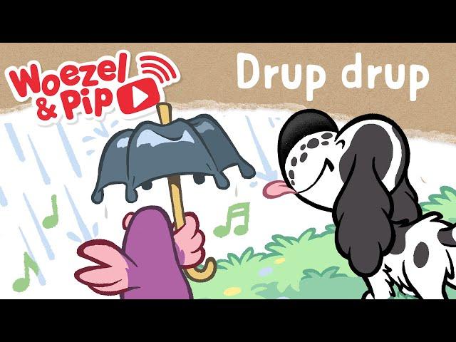 Woezel & Pip - Liedjes - Drup drup