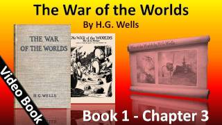 Book 1 - Ch 03 - The War of the Worlds by H. G. Wells - On Horsell Common