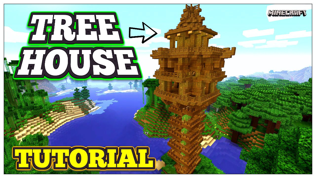 Minecraft How To Build A Tree House Minecraft Tree House With