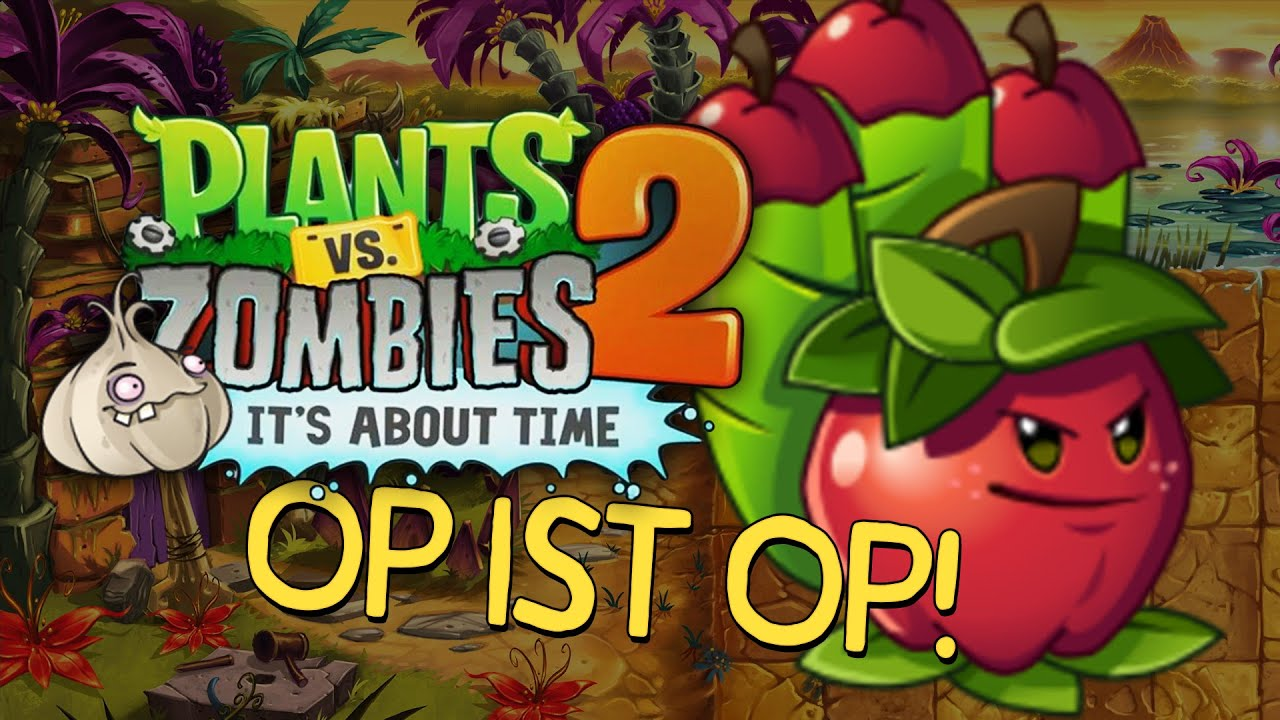 101  Patch Hype Apfelmrser OP  Pflanzen vs Zombies 2  YouTube