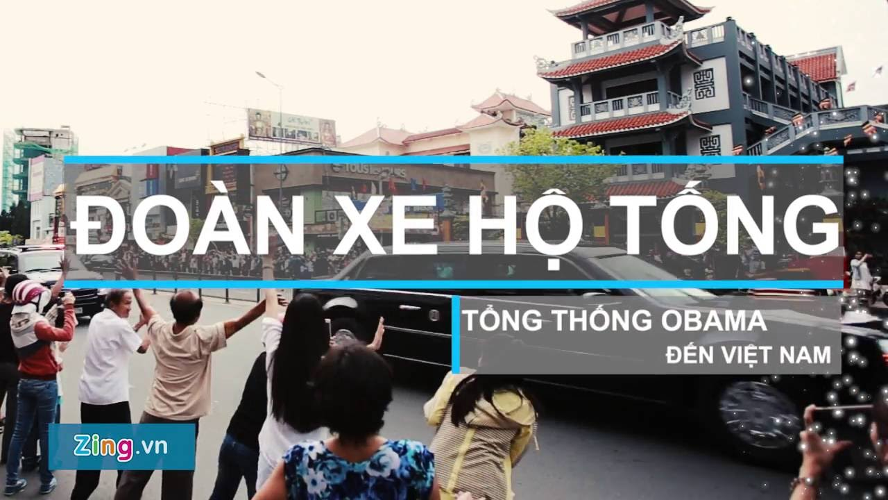 Đoàn hộ tống Tổng thống Obama ở Sài Gòn gồm những xe gì?