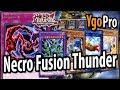 NECRO FUSION Thunder Dragons (YgoPro) - The BEST OCG anti-meta deck! (JULY 2018)