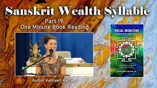 Sanskrit Wealth Syllable: Vocal Medicine Book Excerpt #19