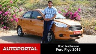 Ford Figo 2015 Test Drive Review - Auto Portal
