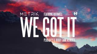 Play We Got It (feat. Rothwell)