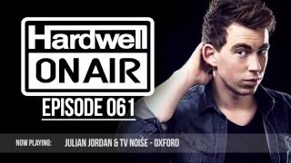Hardwell On Air 061 (FULL MIX INCL DOWNLOAD)
