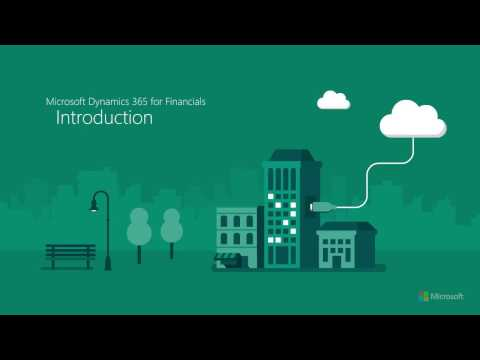 Microsoft Dynamics 365 for Financials Overview