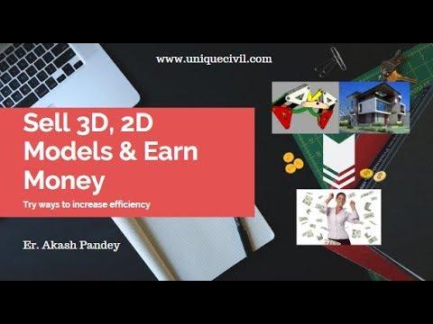 Selling 3D, 2D Models & Earn Money  Er. Akash Pandey  
