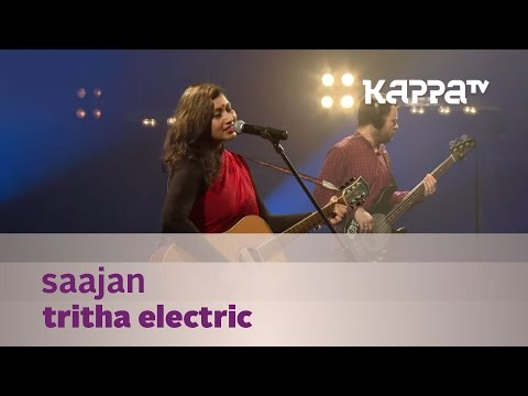 Saajan - Tritha Electric - Music Mojo Season 3 - Kappa TV on YouTube