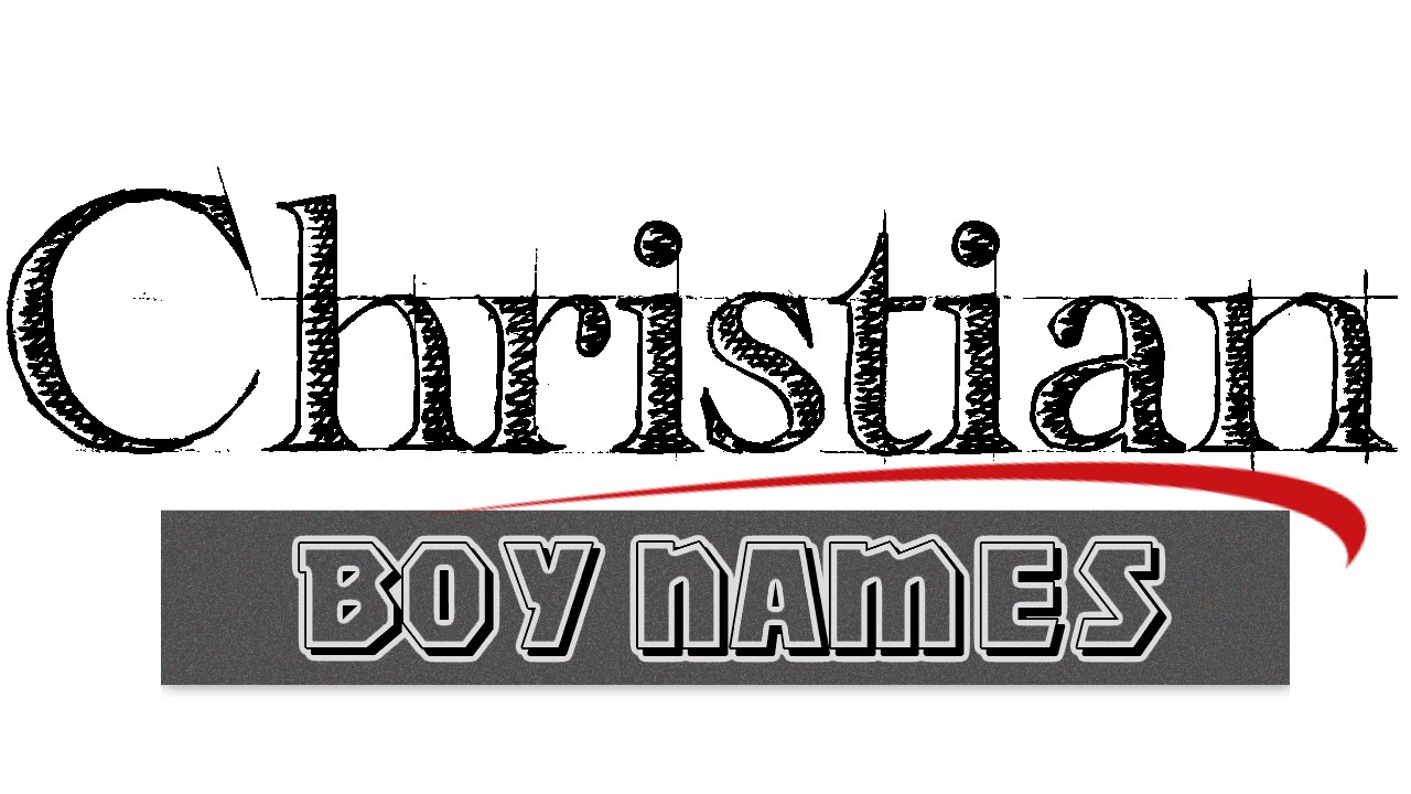 Biblical boy names - Christian baby names for boys  From the Bible