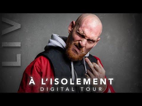 Youtube: Furax Barbarossa – A l'isolement 🎤 DIGITAL TOUR