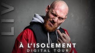 Furax Barbarossa - A l'isolement 🎤 DIGITAL TOUR