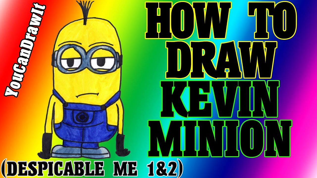 Show me how to draw a minion - How To Draw Minion Kevin From Despicable Me 1 2 Youcandrawit 1080p Hd Youtube