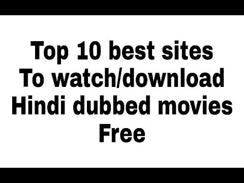 Top 10 best sites to watch hindi dubbed  movies online