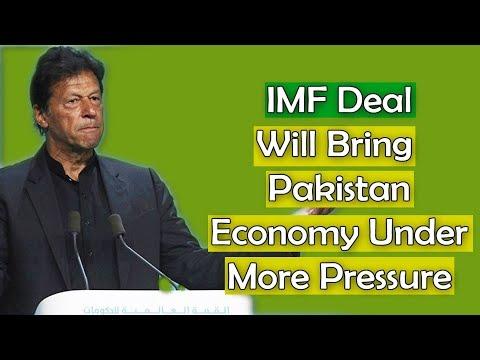 imf-programme-will-bring-pakistan-economy-under-more-pressure
