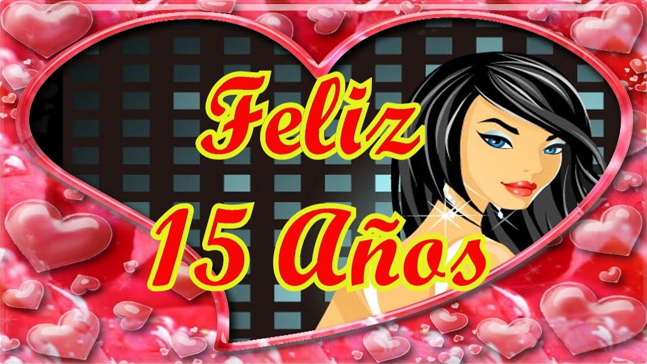 Feliz 15 Años Princesa Feliz Cumpleaños Amiga Versos Para Quinceañeras YouTube