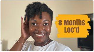 7/8 Month Loc Update | I Missed You Guys! | Naomi Onlae
