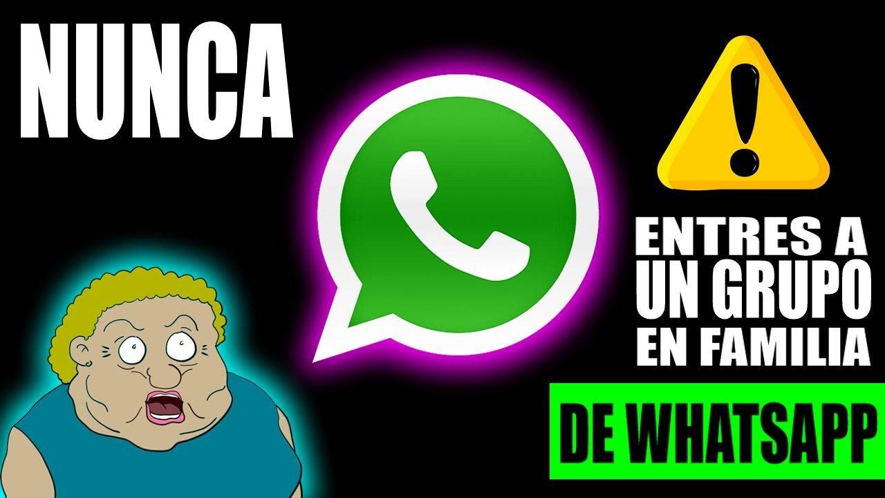 Por este motivo NUNCA debes entrar a un GRUPO de WhatsApp EN FAMILIA