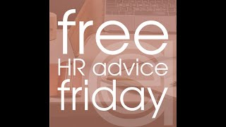 Free HR Advice Friday - Recruiting!