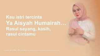 ANISA RAHMAN 🎶 Aisyah Istri Rasulullah ( Lirik On Screen )