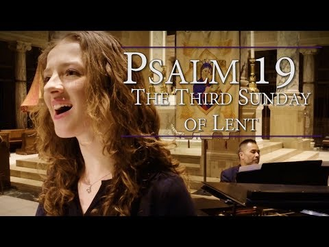Psalm 19 | Commentary & Music: Lord, You Have The Words