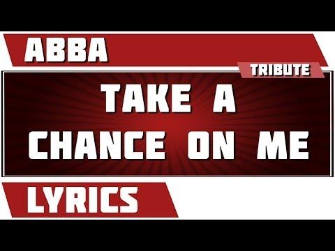 Take A Chance On Me - Abba tribute - Lyrics