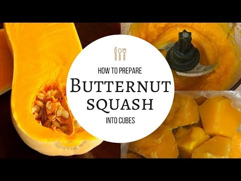 How to prepare butternut squash into frozen cubes