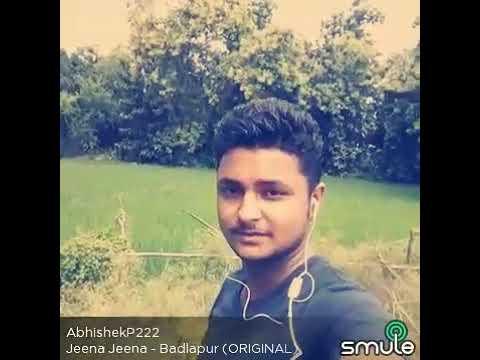 Haan Sheeka Maine Jeena Jeena By Abhishek Shivam Pandey Plzz Listen Once