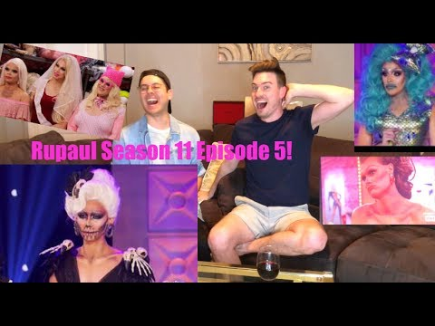 Rupaul's Drag Race Season 11 Episode 5 Reaction!