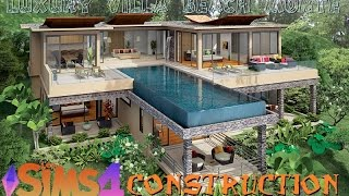 Les SIMS 4 Construction (Luxury Villa Beach Monte)