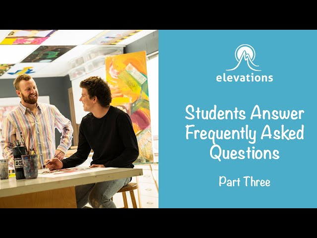 Students Answer Frequently Asked Questions Pt. 3 | Elevations RTC