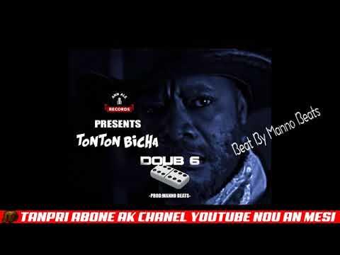 TONTON BICHA - DOUB 6 [ DISS WENDYY, BAKY, ROODY ROODBOY, PJAY, TROUBLEBOY ] PROZ BY MANNO BEATZ